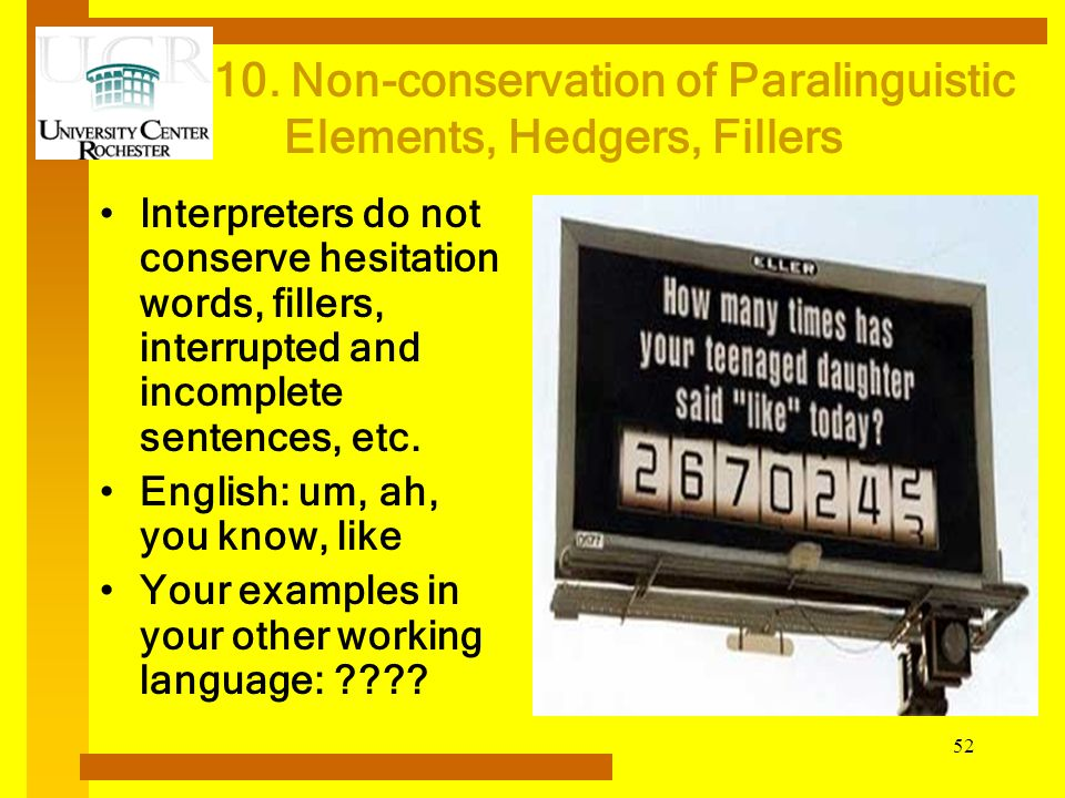 10. Non-conservation of Paralinguistic Elements, Hedgers, Fillers