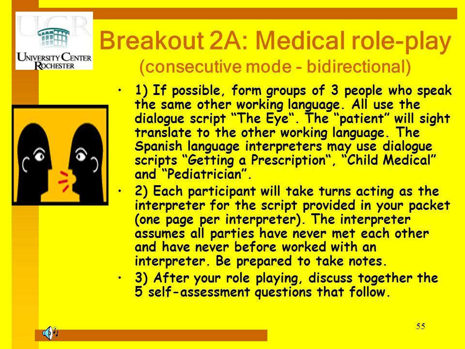 Breakout 2A: Medical role-play (consecutive mode - bidirectional)