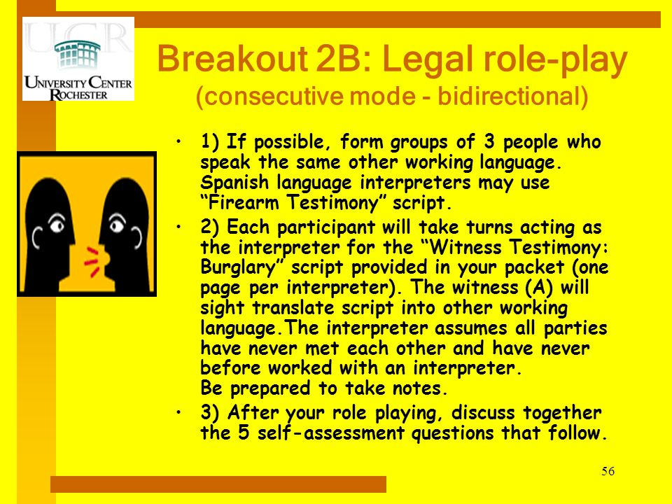 Breakout 2B: Legal role-play (consecutive mode - bidirectional)