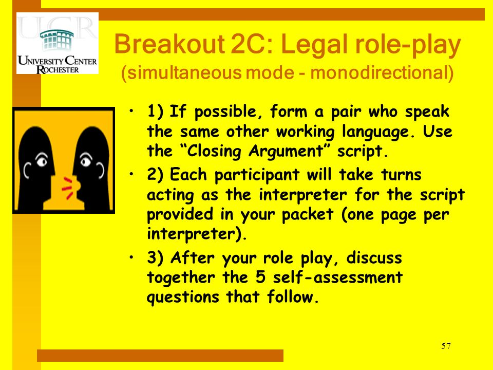 Breakout 2C: Legal role-play (simultaneous mode - monodirectional)