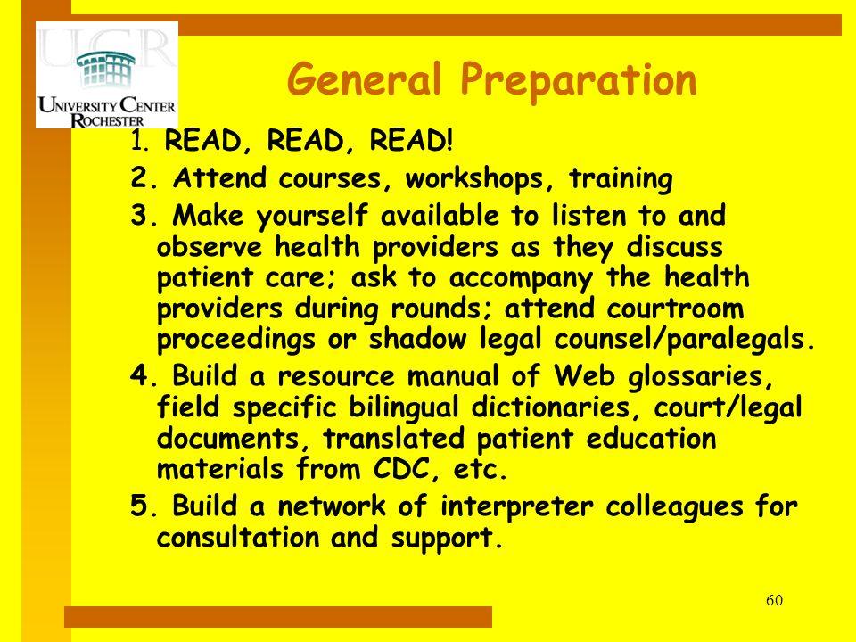 General Preparation READ, READ, READ!