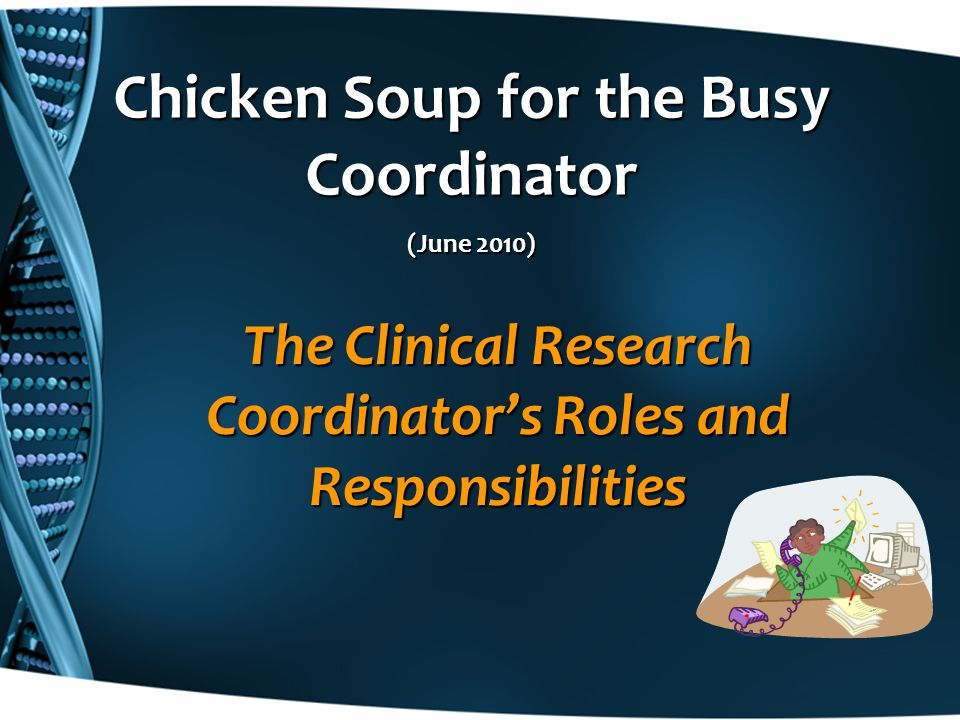 Chicken Soup for the Busy Coordinator