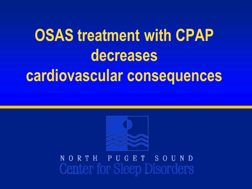 OSAS treatment with CPAP decreases cardiovascular consequences