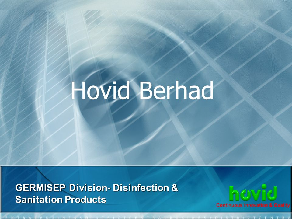 Hovid Berhad GERMISEP Division- Disinfection & Sanitation Products