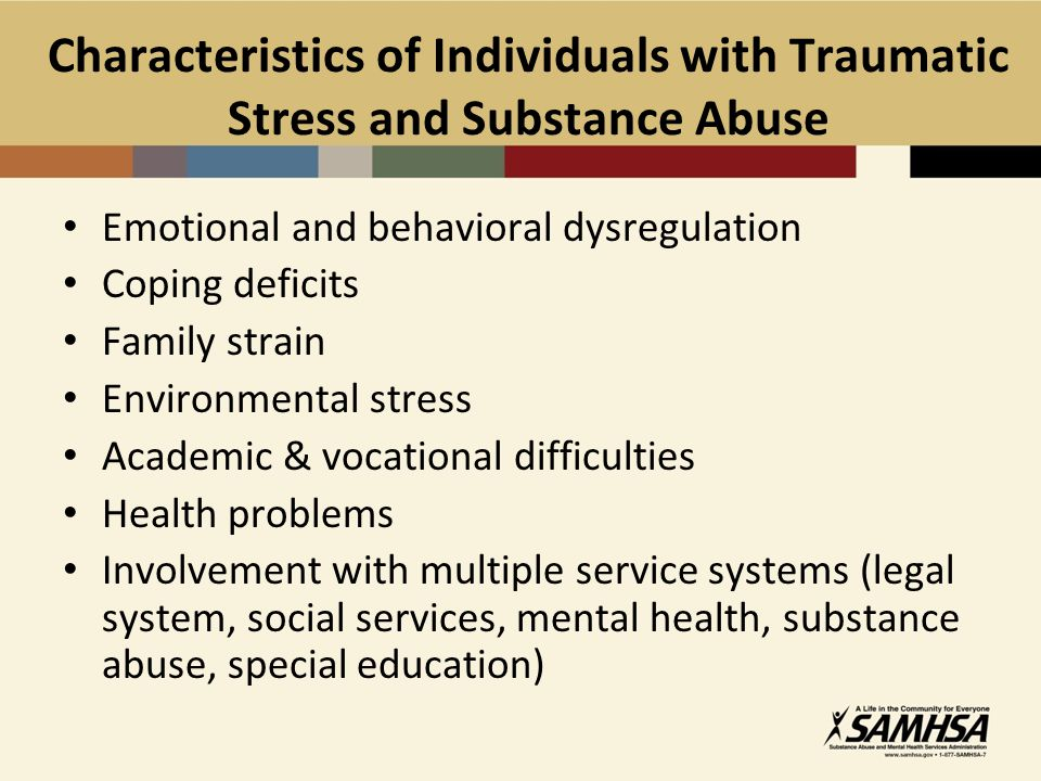 Characteristics of Individuals with Traumatic Stress and Substance Abuse