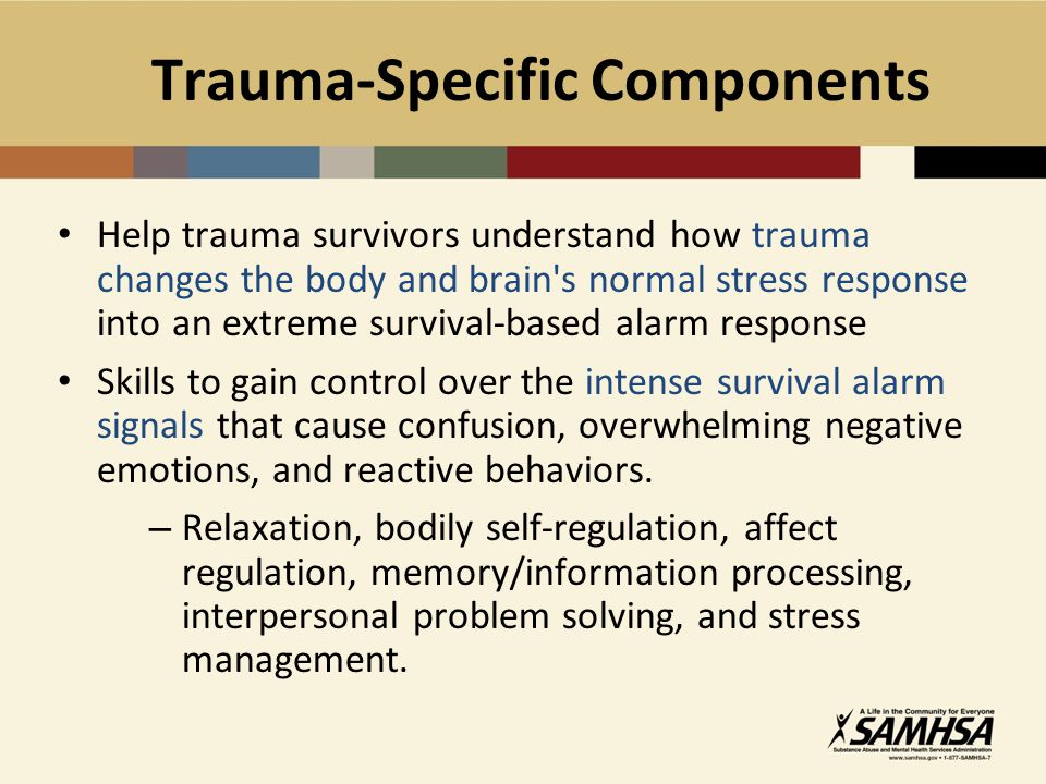 Trauma-Specific Components