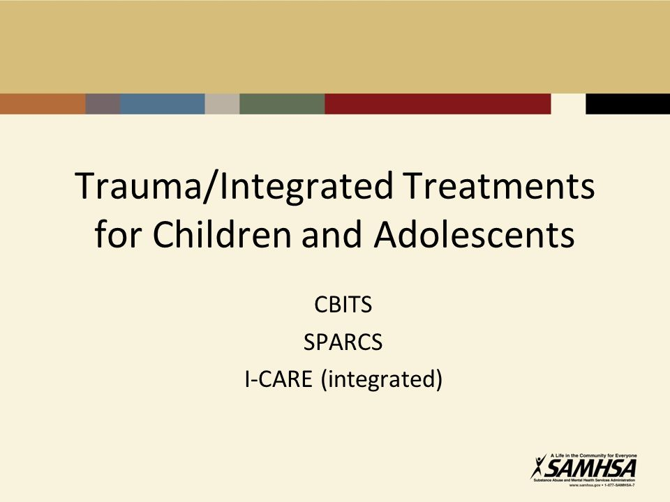 Trauma/Integrated Treatments for Children and Adolescents