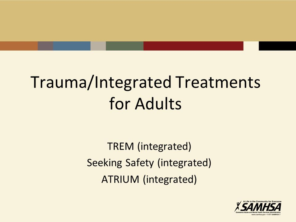 Trauma/Integrated Treatments for Adults