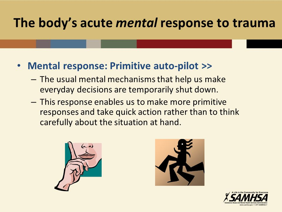The body's acute mental response to trauma