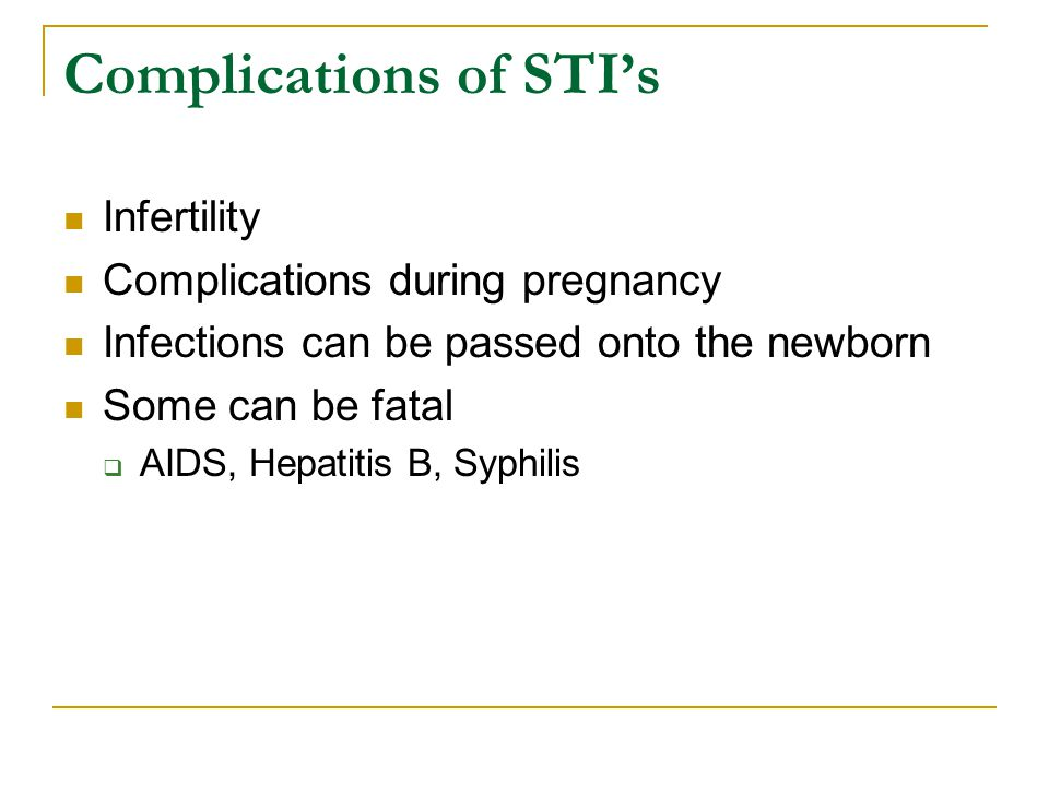 Complications of STI's