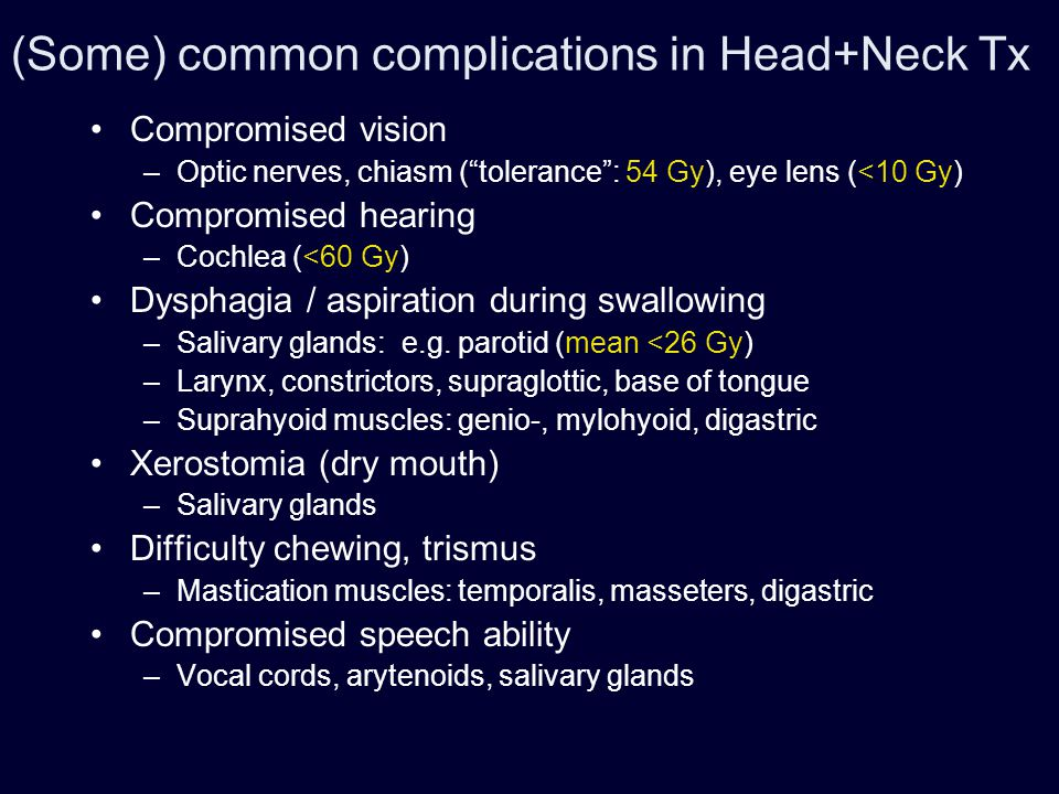 (Some) common complications in Head+Neck Tx