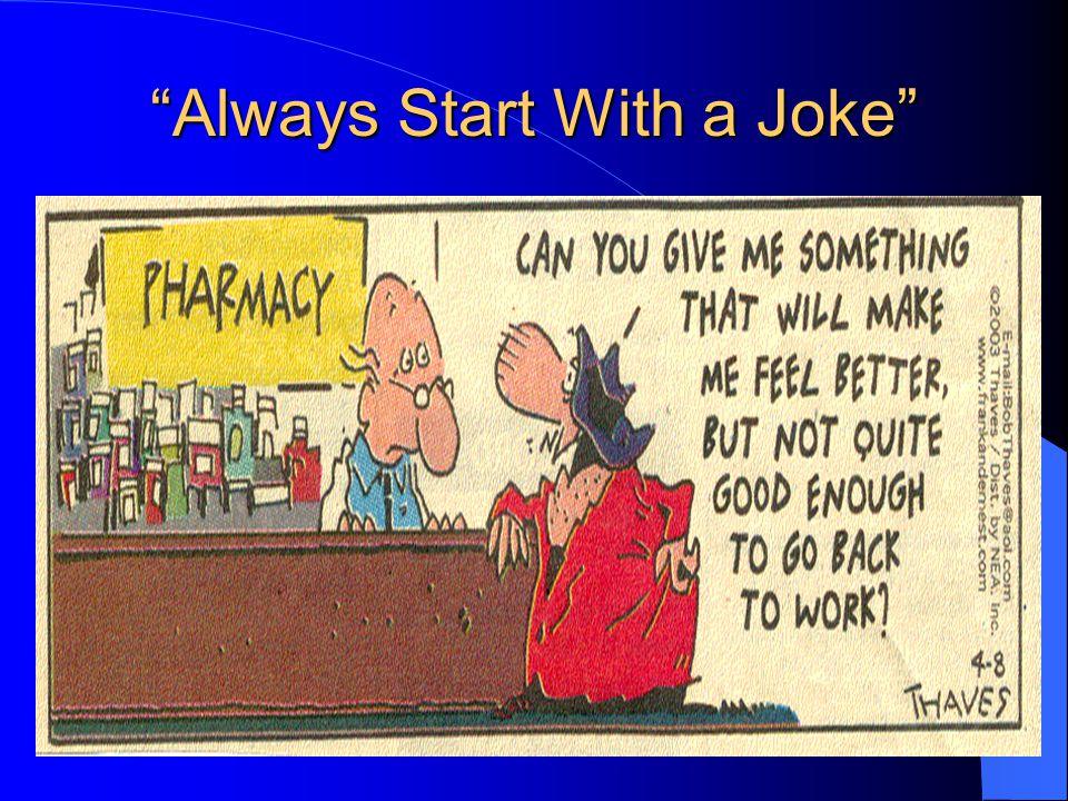 Always Start With a Joke