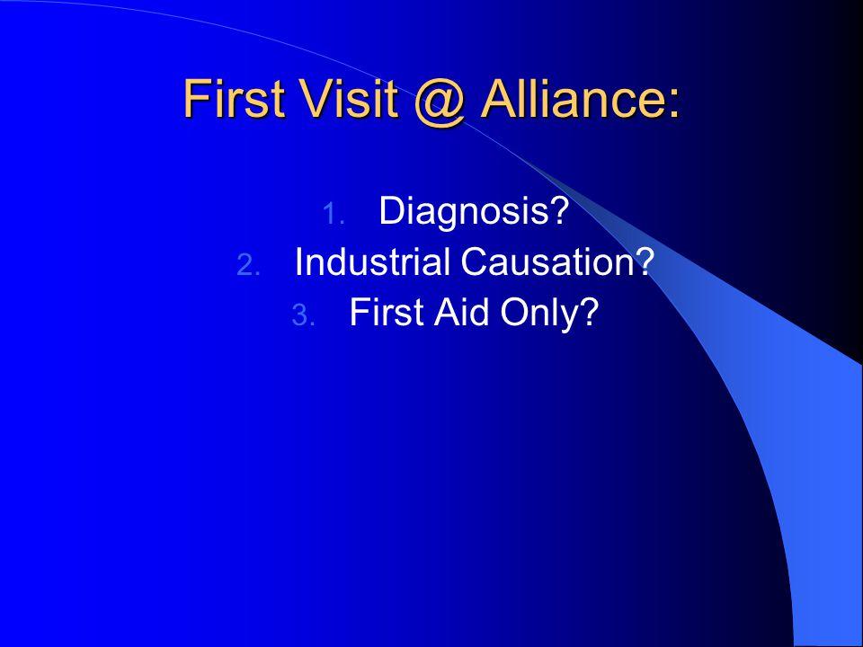 First Visit @ Alliance: