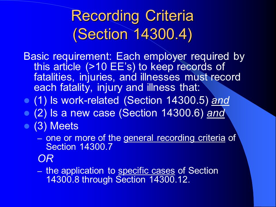 Recording Criteria (Section 14300.4)