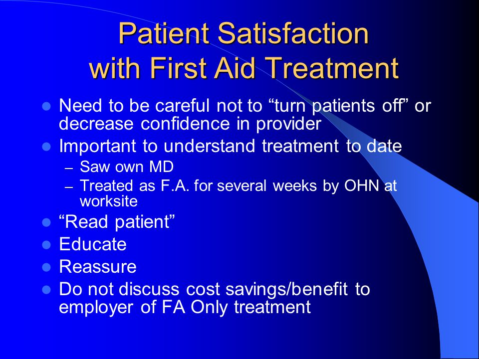 Patient Satisfaction with First Aid Treatment