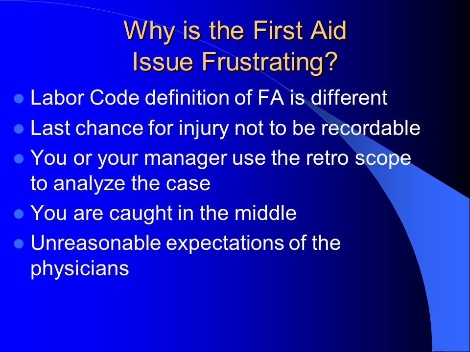 Why is the First Aid Issue Frustrating