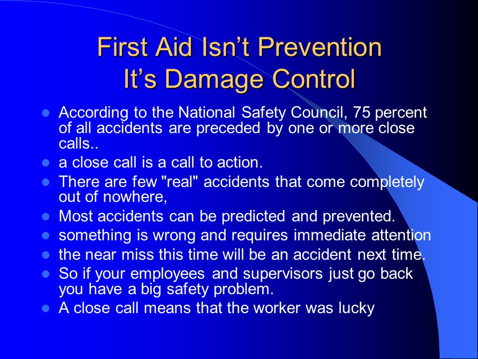 First Aid Isn't Prevention It's Damage Control