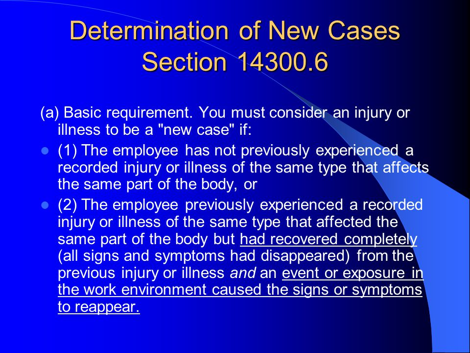 Determination of New Cases Section 14300.6