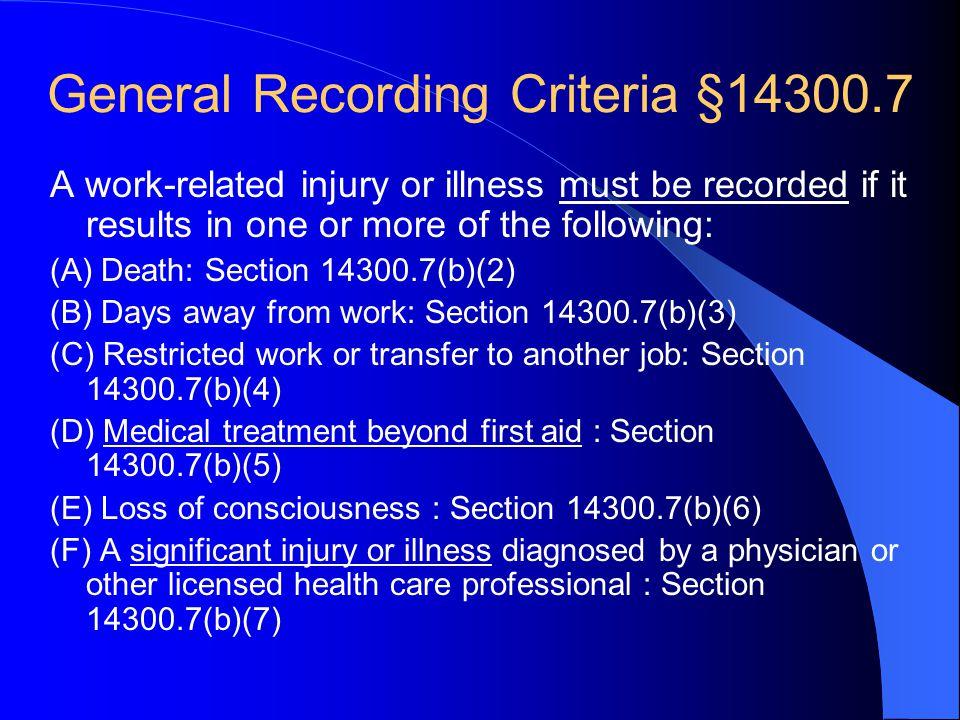 General Recording Criteria §14300.7