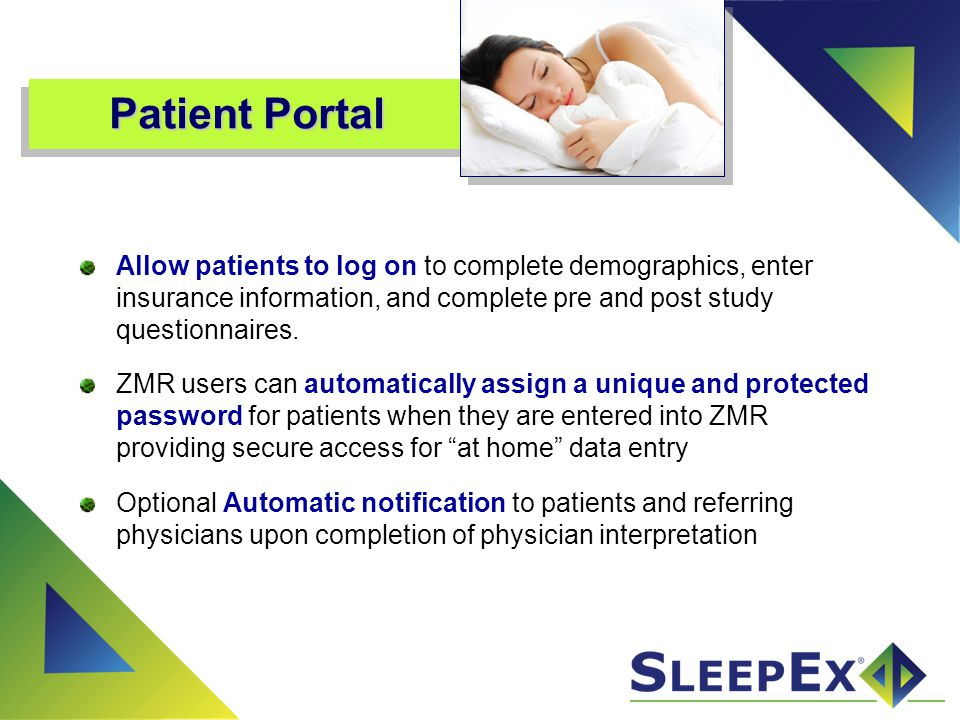 Patient Portal Allow patients to log on to complete demographics, enter insurance information, and complete pre and post study questionnaires.