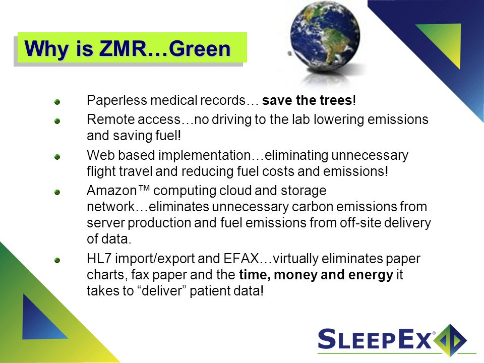 Why is ZMR…Green Paperless medical records… save the trees!