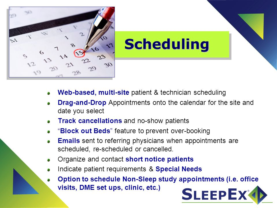 Scheduling Web-based, multi-site patient & technician scheduling