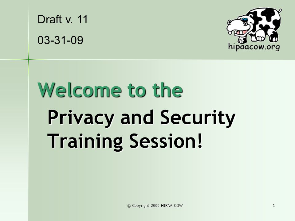 Privacy and Security Training Session!