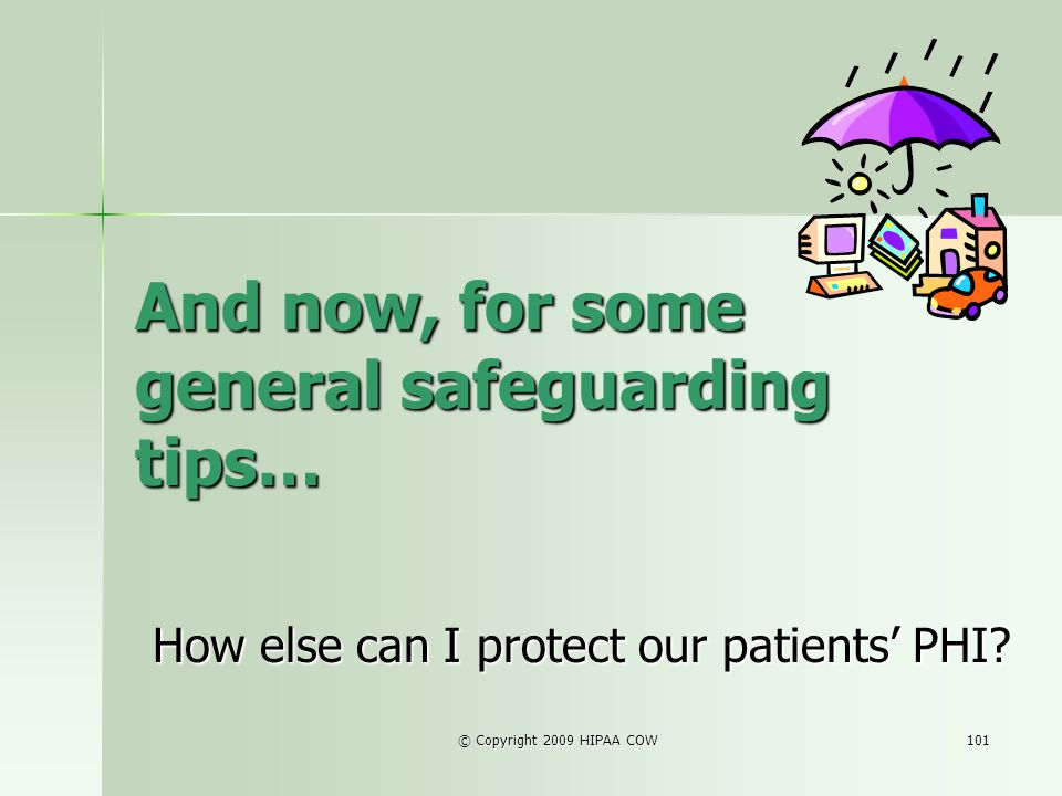 And now, for some general safeguarding tips…