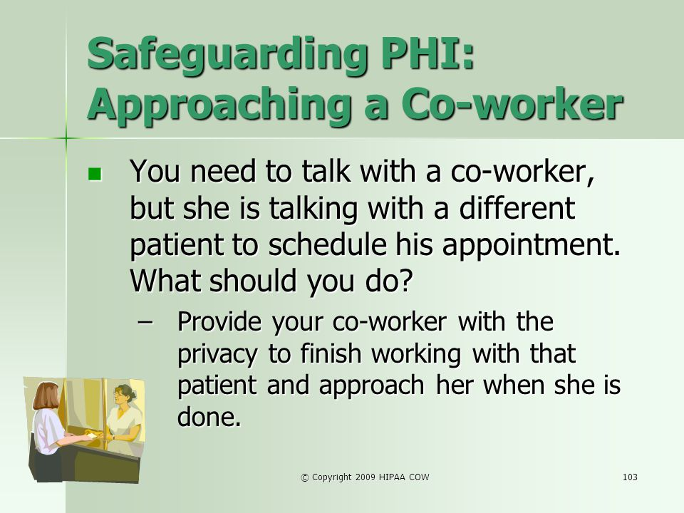 Safeguarding PHI: Approaching a Co-worker