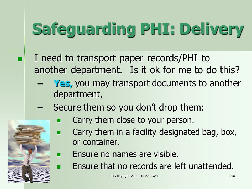 Safeguarding PHI: Delivery