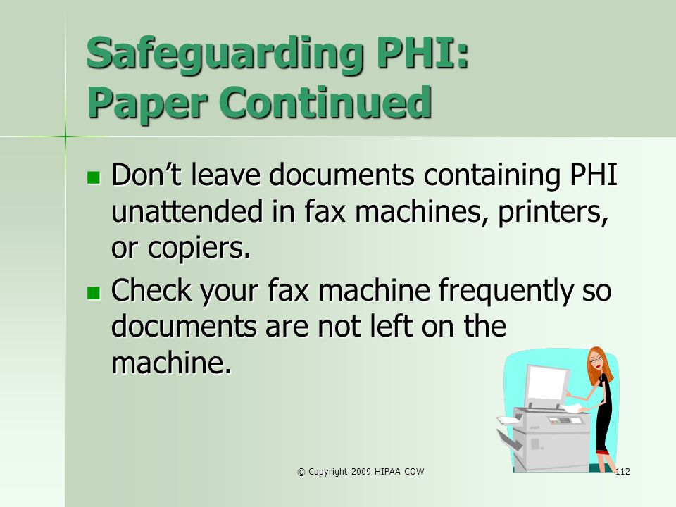 Safeguarding PHI: Paper Continued