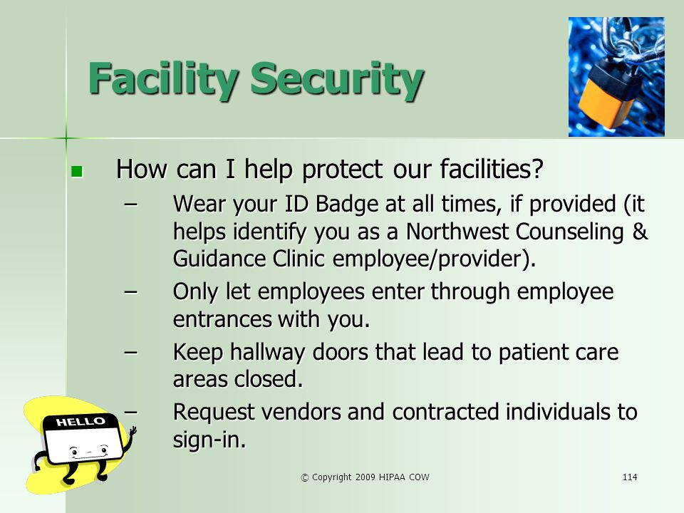 Facility Security How can I help protect our facilities