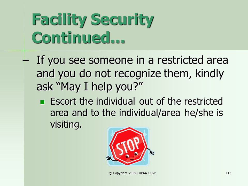 Facility Security Continued…