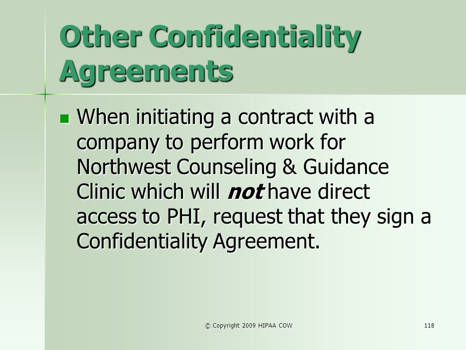 Other Confidentiality Agreements