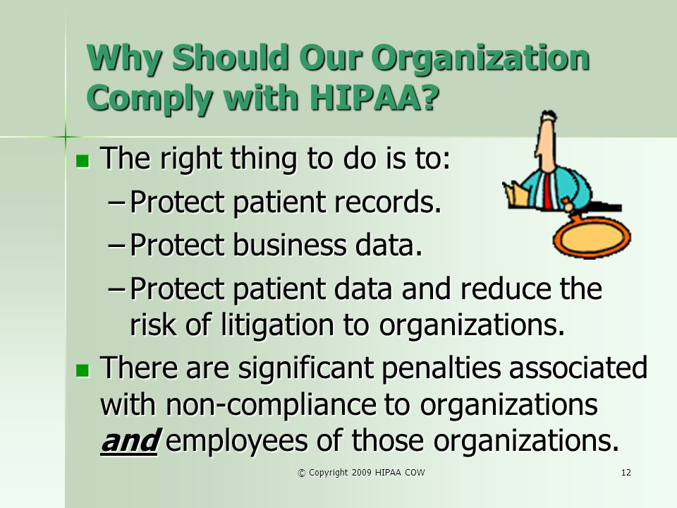 Why Should Our Organization Comply with HIPAA