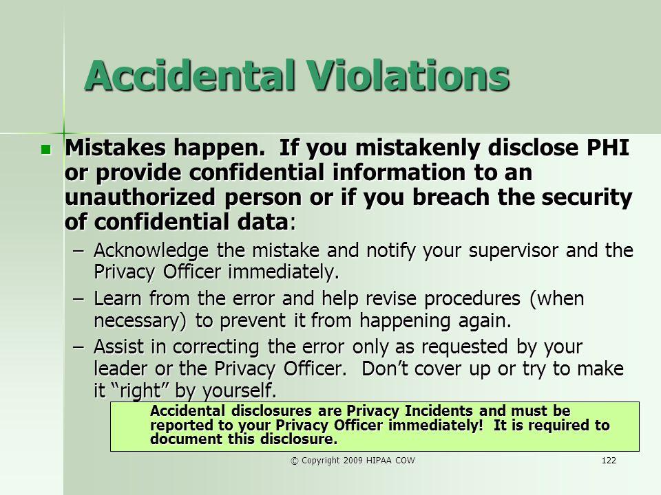 Accidental Violations