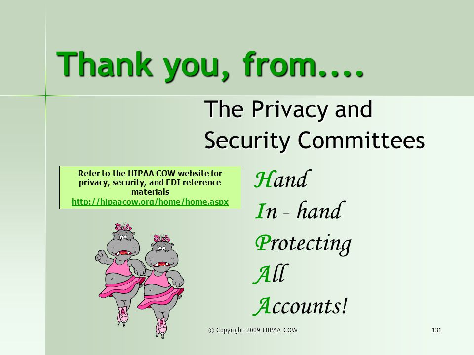 Thank you, from.... Hand In - hand Protecting All Accounts!