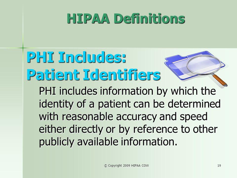 PHI Includes: Patient Identifiers