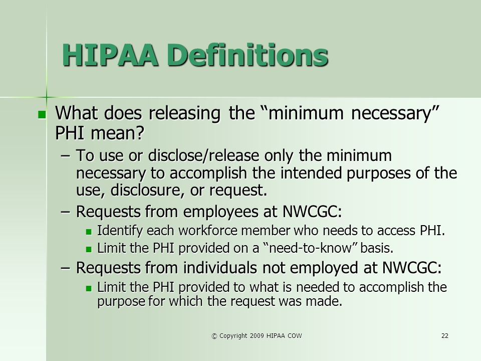 HIPAA Definitions What does releasing the minimum necessary PHI mean