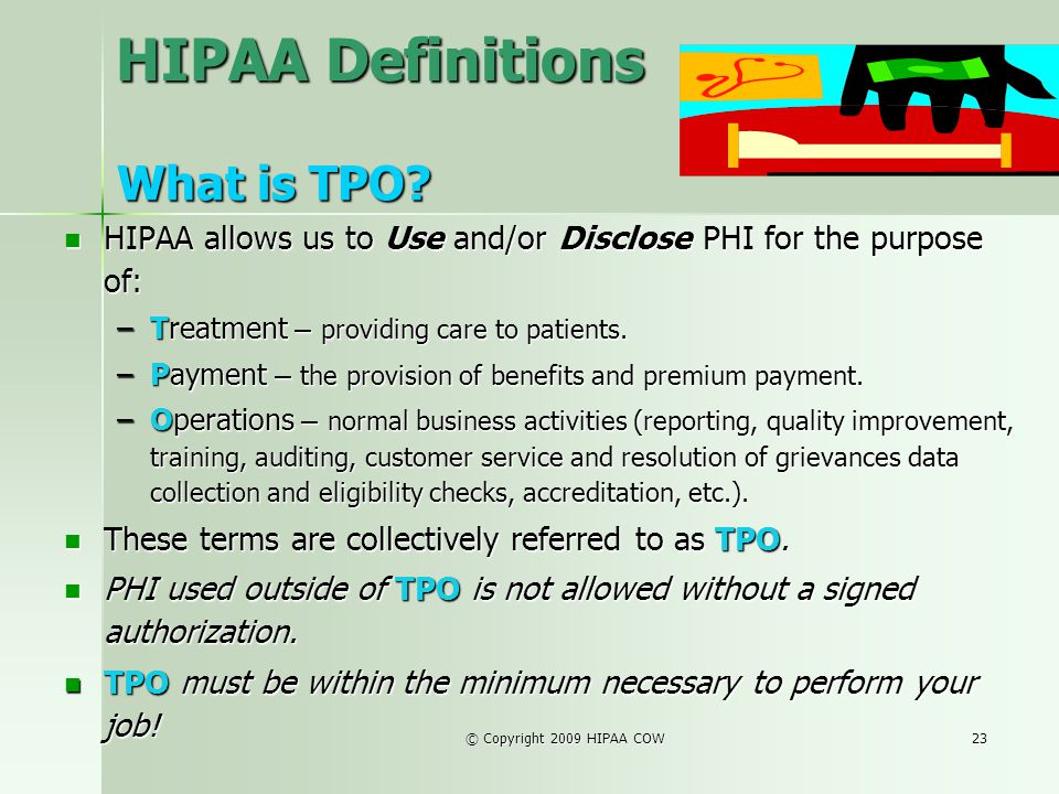 HIPAA Definitions What is TPO
