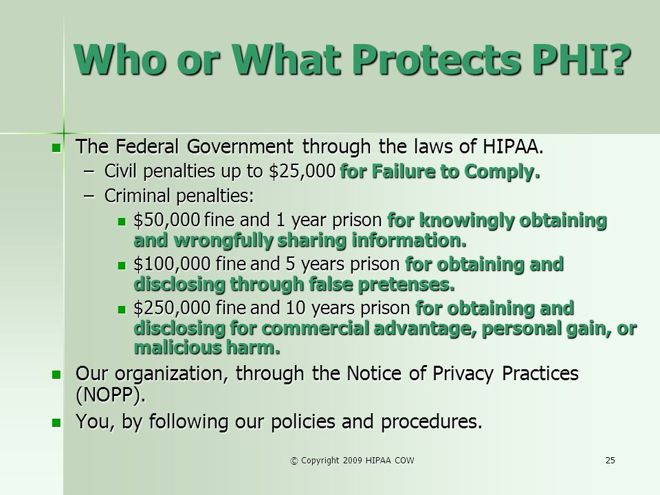 Who or What Protects PHI