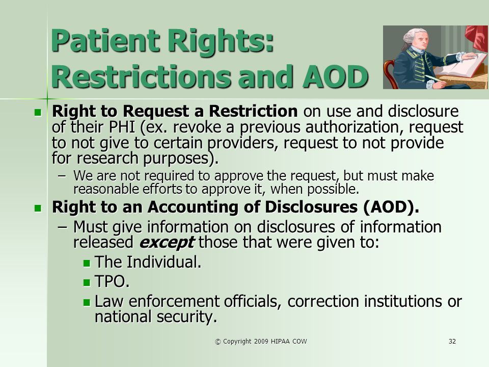 Patient Rights: Restrictions and AOD