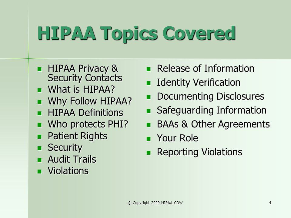 HIPAA Topics Covered Release of Information
