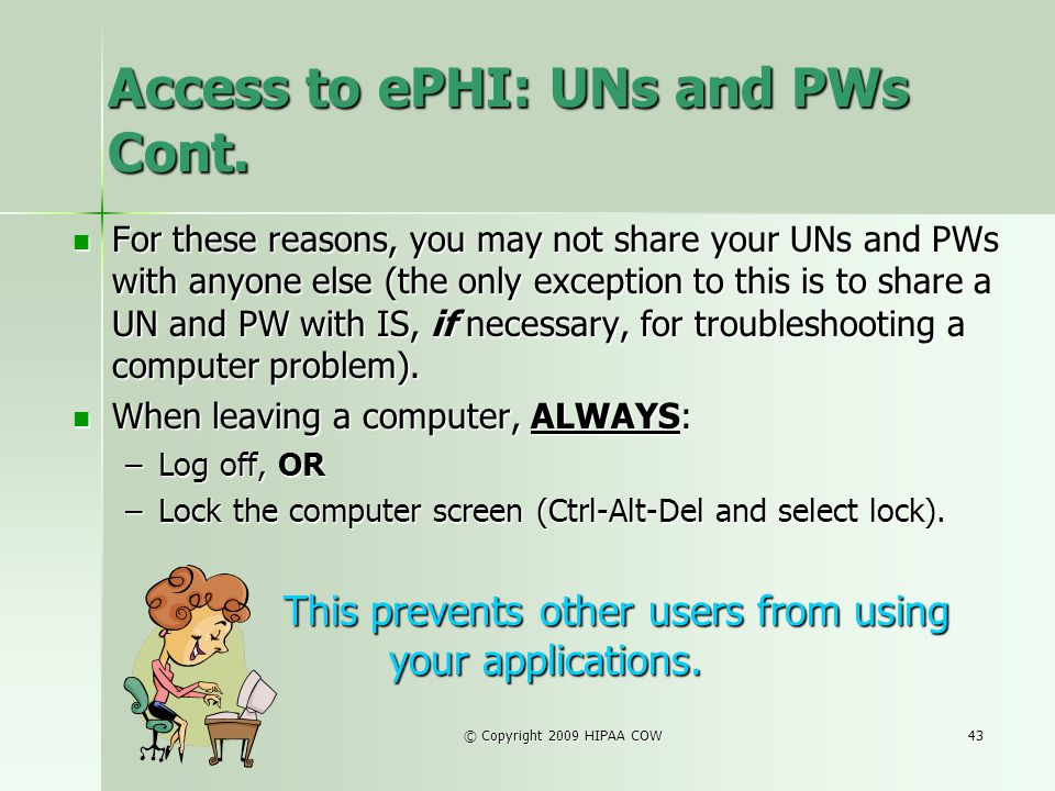 Access to ePHI: UNs and PWs Cont.