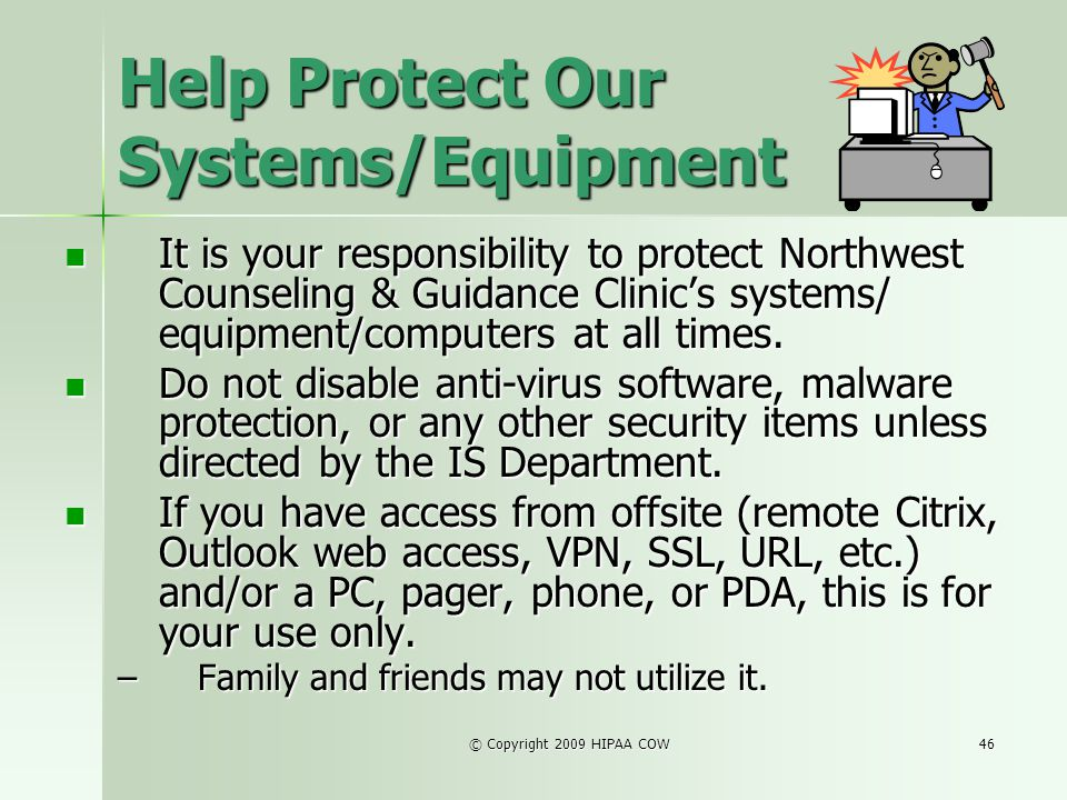 Help Protect Our Systems/Equipment
