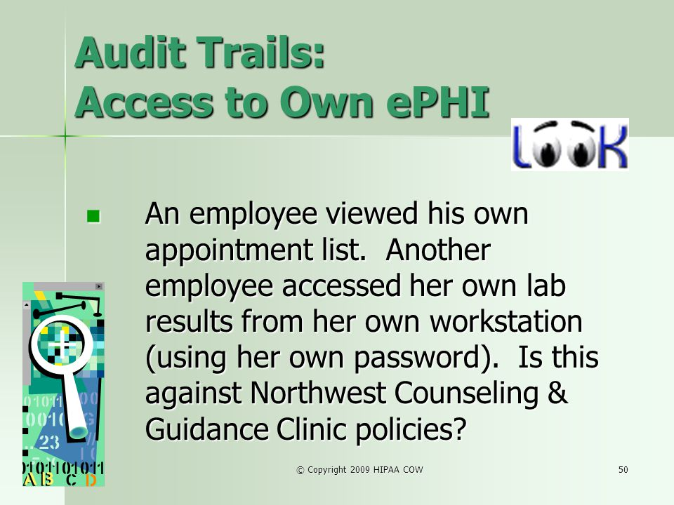 Audit Trails: Access to Own ePHI