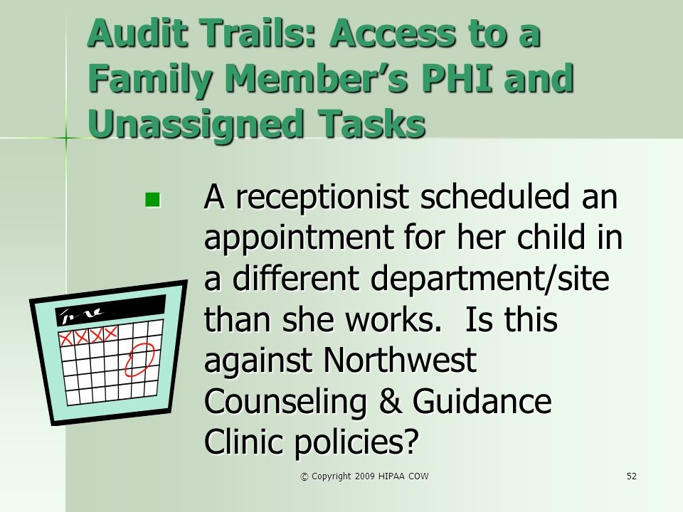 Audit Trails: Access to a Family Member's PHI and Unassigned Tasks