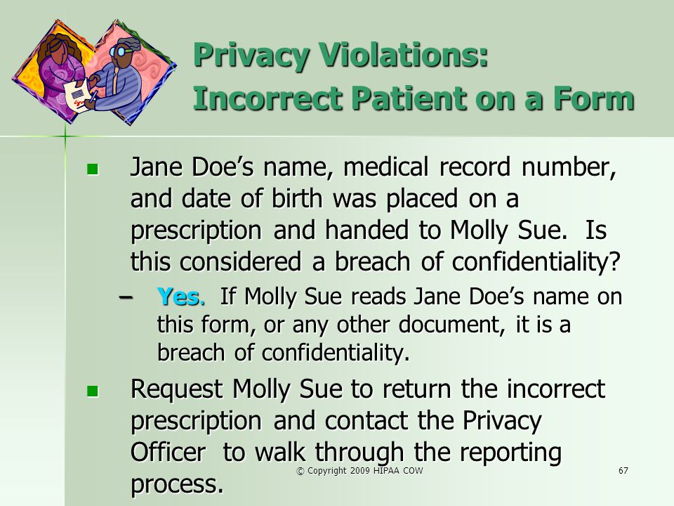 Privacy Violations: Incorrect Patient on a Form