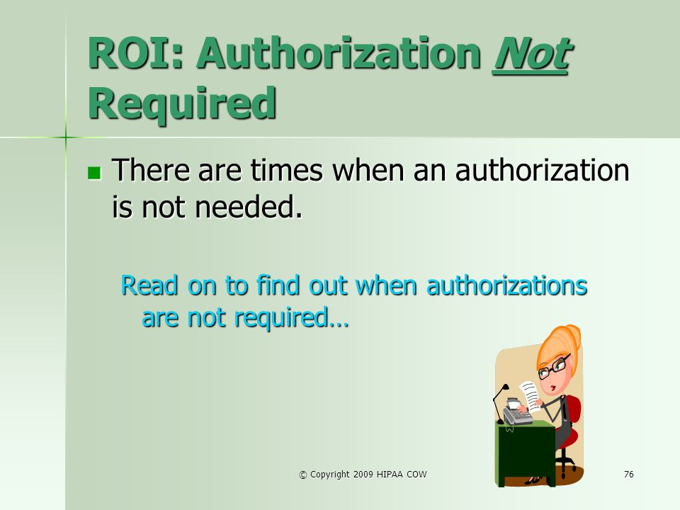 ROI: Authorization Not Required