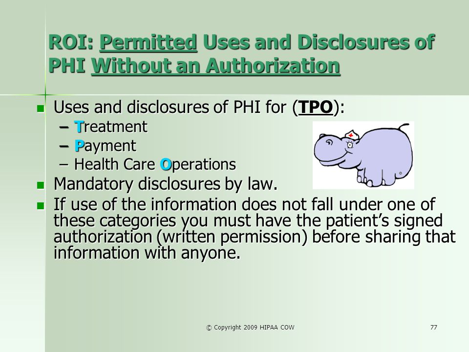 ROI: Permitted Uses and Disclosures of PHI Without an Authorization